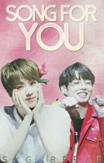 Song For You ➫ JinKook