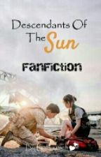 Descendants of the Sun FF by yumehcans
