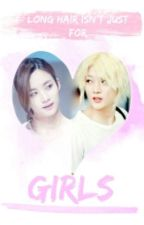 Long Hair Isn't Just For Girls (Jeonghan X Ren) by AndyJavu