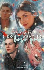 I Don't Want To Lose You- Stiles Stilinski/Theo Raeken - T2 by teenswolfs