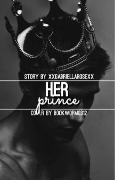 "Her Prince (A Sequel to ""His Princess"")"
