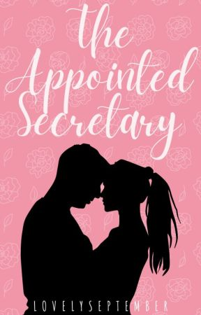 The Appointed Secretary by LovelySeptember