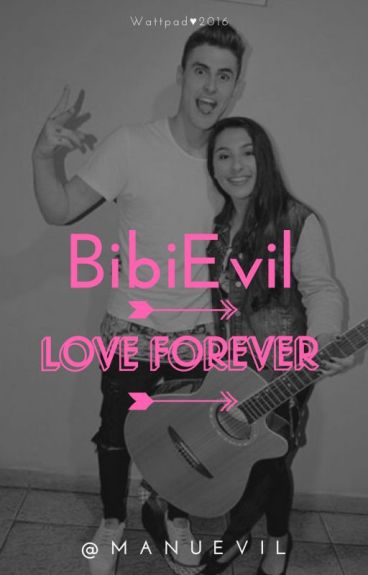One Love story Bibievil