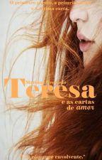Teresa e as Cartas de Amor by MarianaTeodosio