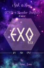 1 Girl, 12 Boys. (EXO x Reader) by K-pop_Anime_Lover