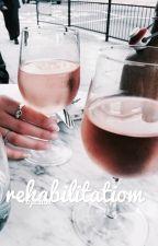 rehabilitation || wroetoshaw || completed by opalum