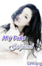 My Fake Girlfriend by Thipsy
