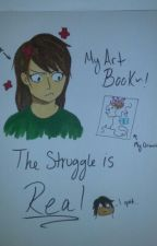 My Art Book   The Struggle Is Real by Phantomhive_Butler