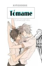 Tómame  by KimSoo666