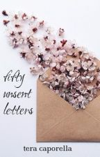 50 Unsent Letters [Wattys 2016] |✔️| by teraCANread