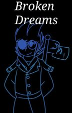 Broken Dreams | TordMatt by harriotloverchick