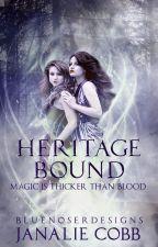 Heritage Bound by DarkCursedLove