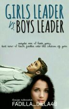 Girls Leader VS Boys Leader by fadilla_putri