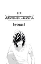 Loves Flawless Colors (Nathanaël x Reader) by exellies