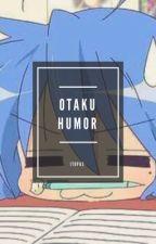 Otaku Humor by itopaz-otaku