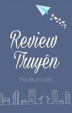 Review Truyện Của Các Tác Giả Wattpad by _ThieuMuoiTeam_