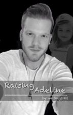 Raising Adeline by writingbritt