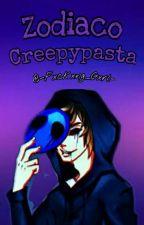 ~Zodiaco Creepypasta~♥ by -Crx_Bxby-