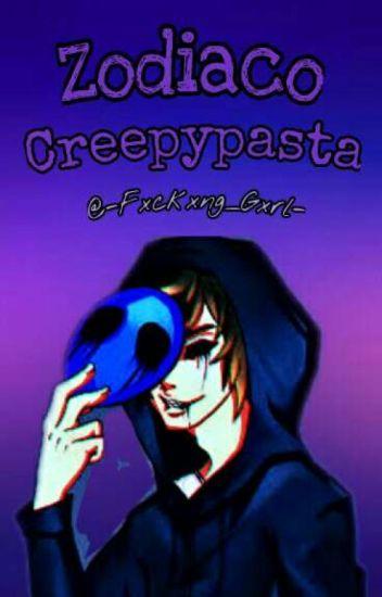 ~Zodiaco Creepypasta~♥