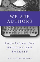 We Are Authors by cloverbrooks