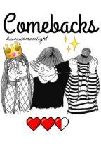 °•*COMEBACKS*•° by lianneabellana