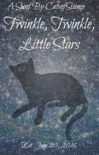 Twinkle, Twinkle, Little Stars by CatsofScience