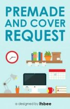 Premade And Cover Request [CLOSED] by ashtronout-
