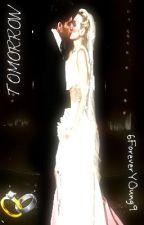 Tomorrow (A Zayn Malik Fanfic) by 6ForeverYOung9
