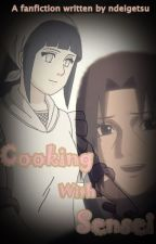Cooking with Sensei [On Going] by ndeigetsu