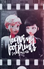Leaving Footprints | Adrinette AU by toseeyoursmile