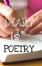 Diary Is Poetry by RidhotulIslami