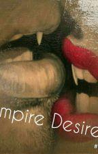 Vampire Desire by Mystuff-