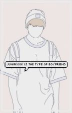 Jungkook is the type of boyfriend [1]  by btsbooks