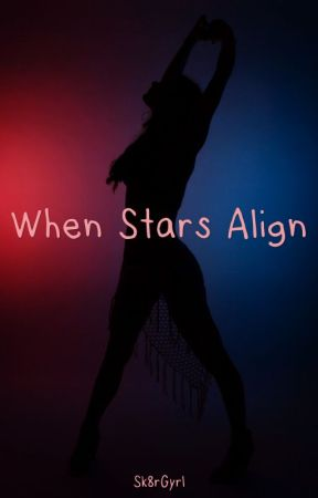When Stars Align by Sk8rGyrl