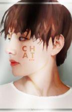 Chat ; K.T.H by blxckpnk_