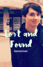 Lost and Found | Dan x reader  by Summerlester