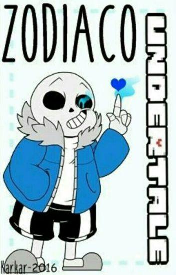 Zodiaco Undertale *Pausada*