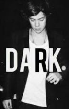 Dark - Harry Styles by heyitsraaquel