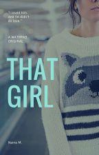 That Girl by nainasays