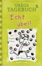 Gregs Tagebuch 8 das ganze Buch  by KuchenMann01