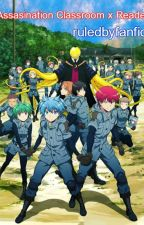 Assasination Classroom Everyone X Reader by ruledbyfanfic