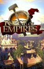 Forge Of Empires by CamPrix07