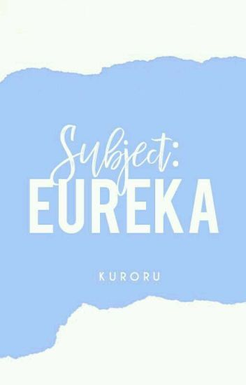 Subject Eureka