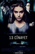 13.CİNAYET by suskunlugunozlemi