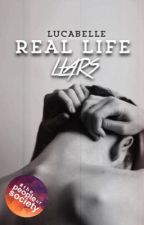 Real Life Liars  by LucaBelle