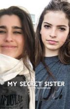 My Secret Sister (A Bostyn Brown and Fifth Harmony Story) by storiesfordm
