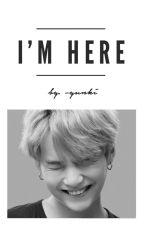 I'm Here「MIΠYOOΠ」 by -yunki