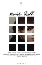 Never Fall [BTS FANFICTION] by ikvjou