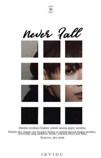 Never Fall [BTS FANFICTION]