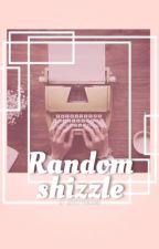 Random shizzle! {voltooid} by jinteYTfreak88